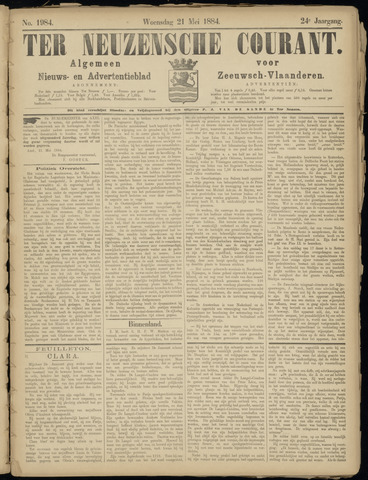 Ter Neuzensche Courant. Algemeen Nieuws- en Advertentieblad voor Zeeuwsch-Vlaanderen / Neuzensche Courant ... (idem) / (Algemeen) nieuws en advertentieblad voor Zeeuwsch-Vlaanderen 1884-05-21