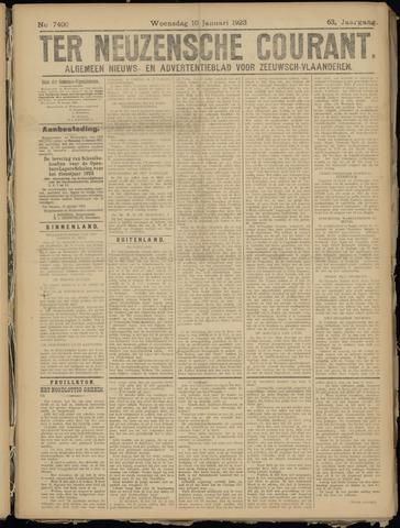 Ter Neuzensche Courant. Algemeen Nieuws- en Advertentieblad voor Zeeuwsch-Vlaanderen / Neuzensche Courant ... (idem) / (Algemeen) nieuws en advertentieblad voor Zeeuwsch-Vlaanderen 1923-01-10