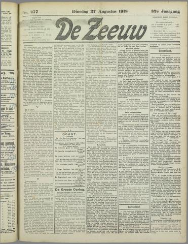 De Zeeuw. Christelijk-historisch nieuwsblad voor Zeeland 1918-08-27