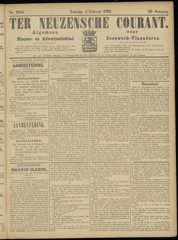 Ter Neuzensche Courant. Algemeen Nieuws- en Advertentieblad voor Zeeuwsch-Vlaanderen / Neuzensche Courant ... (idem) / (Algemeen) nieuws en advertentieblad voor Zeeuwsch-Vlaanderen 1893-02-04