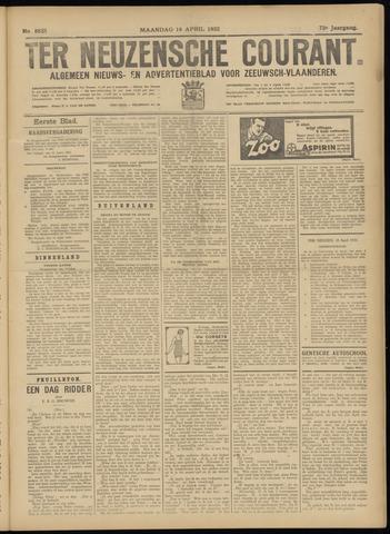 Ter Neuzensche Courant. Algemeen Nieuws- en Advertentieblad voor Zeeuwsch-Vlaanderen / Neuzensche Courant ... (idem) / (Algemeen) nieuws en advertentieblad voor Zeeuwsch-Vlaanderen 1932-04-18