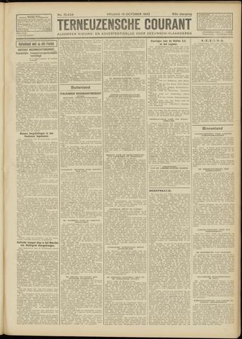 Ter Neuzensche Courant. Algemeen Nieuws- en Advertentieblad voor Zeeuwsch-Vlaanderen / Neuzensche Courant ... (idem) / (Algemeen) nieuws en advertentieblad voor Zeeuwsch-Vlaanderen 1942-10-16