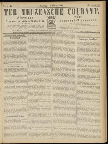 Ter Neuzensche Courant. Algemeen Nieuws- en Advertentieblad voor Zeeuwsch-Vlaanderen / Neuzensche Courant ... (idem) / (Algemeen) nieuws en advertentieblad voor Zeeuwsch-Vlaanderen 1908-03-14
