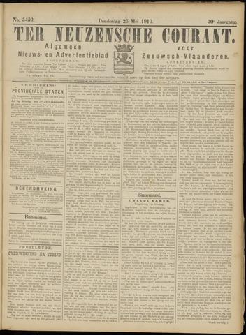 Ter Neuzensche Courant. Algemeen Nieuws- en Advertentieblad voor Zeeuwsch-Vlaanderen / Neuzensche Courant ... (idem) / (Algemeen) nieuws en advertentieblad voor Zeeuwsch-Vlaanderen 1910-05-26