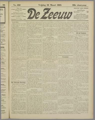 De Zeeuw. Christelijk-historisch nieuwsblad voor Zeeland 1915-03-12