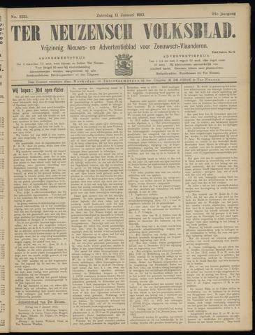 Ter Neuzensch Volksblad. Vrijzinnig nieuws- en advertentieblad voor Zeeuwsch- Vlaanderen / Zeeuwsch Nieuwsblad. Nieuws- en advertentieblad voor Zeeland 1913-01-11