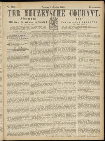 Ter Neuzensche Courant. Algemeen Nieuws- en Advertentieblad voor Zeeuwsch-Vlaanderen / Neuzensche Courant ... (idem) / (Algemeen) nieuws en advertentieblad voor Zeeuwsch-Vlaanderen 1909-10-09