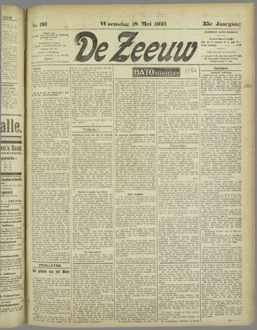 De Zeeuw. Christelijk-historisch nieuwsblad voor Zeeland 1921-05-18