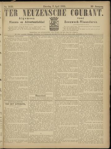 Ter Neuzensche Courant. Algemeen Nieuws- en Advertentieblad voor Zeeuwsch-Vlaanderen / Neuzensche Courant ... (idem) / (Algemeen) nieuws en advertentieblad voor Zeeuwsch-Vlaanderen 1895-04-06