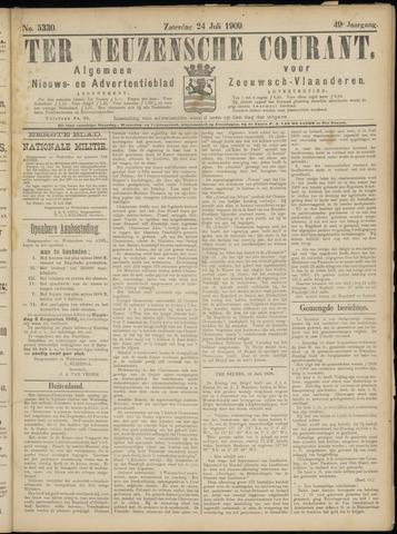 Ter Neuzensche Courant. Algemeen Nieuws- en Advertentieblad voor Zeeuwsch-Vlaanderen / Neuzensche Courant ... (idem) / (Algemeen) nieuws en advertentieblad voor Zeeuwsch-Vlaanderen 1909-07-24