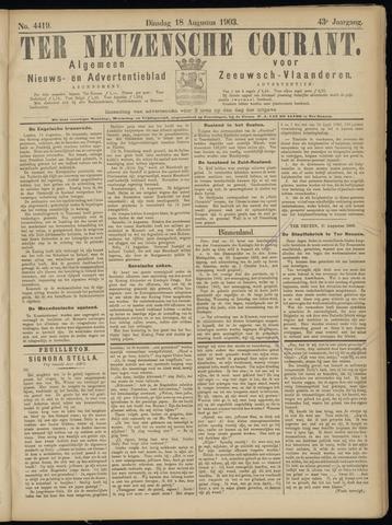 Ter Neuzensche Courant. Algemeen Nieuws- en Advertentieblad voor Zeeuwsch-Vlaanderen / Neuzensche Courant ... (idem) / (Algemeen) nieuws en advertentieblad voor Zeeuwsch-Vlaanderen 1903-08-18