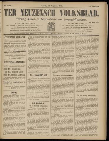 Ter Neuzensch Volksblad. Vrijzinnig nieuws- en advertentieblad voor Zeeuwsch- Vlaanderen / Zeeuwsch Nieuwsblad. Nieuws- en advertentieblad voor Zeeland 1915-08-21