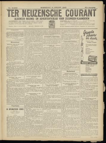 Ter Neuzensche Courant. Algemeen Nieuws- en Advertentieblad voor Zeeuwsch-Vlaanderen / Neuzensche Courant ... (idem) / (Algemeen) nieuws en advertentieblad voor Zeeuwsch-Vlaanderen 1940-01-31