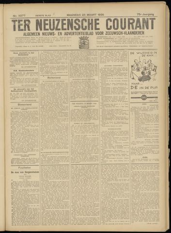 Ter Neuzensche Courant. Algemeen Nieuws- en Advertentieblad voor Zeeuwsch-Vlaanderen / Neuzensche Courant ... (idem) / (Algemeen) nieuws en advertentieblad voor Zeeuwsch-Vlaanderen 1935-03-25