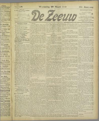 De Zeeuw. Christelijk-historisch nieuwsblad voor Zeeland 1919-03-26