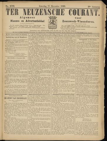 Ter Neuzensche Courant. Algemeen Nieuws- en Advertentieblad voor Zeeuwsch-Vlaanderen / Neuzensche Courant ... (idem) / (Algemeen) nieuws en advertentieblad voor Zeeuwsch-Vlaanderen 1898-12-17