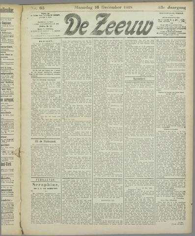 De Zeeuw. Christelijk-historisch nieuwsblad voor Zeeland 1918-12-16