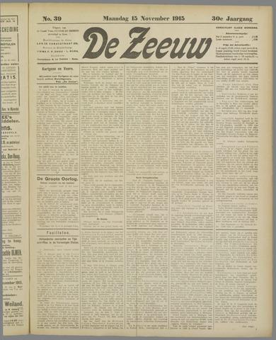 De Zeeuw. Christelijk-historisch nieuwsblad voor Zeeland 1915-11-15