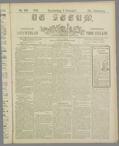 De Zeeuw. Christelijk-historisch nieuwsblad voor Zeeland 1912-02-01