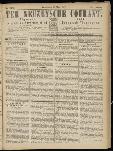 Ter Neuzensche Courant. Algemeen Nieuws- en Advertentieblad voor Zeeuwsch-Vlaanderen / Neuzensche Courant ... (idem) / (Algemeen) nieuws en advertentieblad voor Zeeuwsch-Vlaanderen 1903-05-28