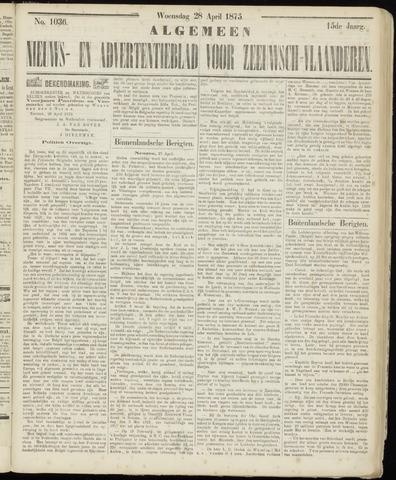 Ter Neuzensche Courant. Algemeen Nieuws- en Advertentieblad voor Zeeuwsch-Vlaanderen / Neuzensche Courant ... (idem) / (Algemeen) nieuws en advertentieblad voor Zeeuwsch-Vlaanderen 1875-04-28