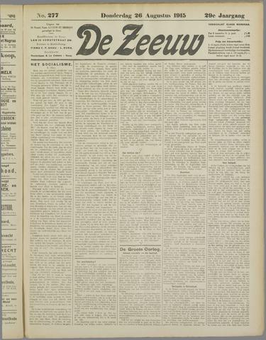De Zeeuw. Christelijk-historisch nieuwsblad voor Zeeland 1915-08-26