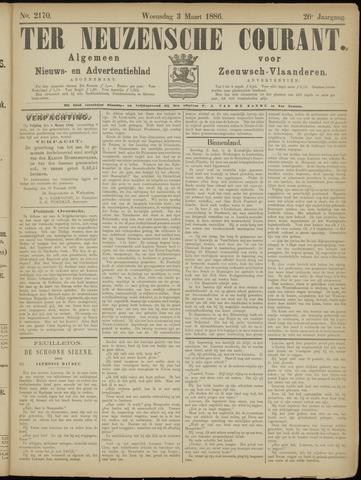 Ter Neuzensche Courant. Algemeen Nieuws- en Advertentieblad voor Zeeuwsch-Vlaanderen / Neuzensche Courant ... (idem) / (Algemeen) nieuws en advertentieblad voor Zeeuwsch-Vlaanderen 1886-03-03
