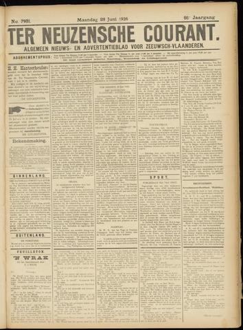 Ter Neuzensche Courant. Algemeen Nieuws- en Advertentieblad voor Zeeuwsch-Vlaanderen / Neuzensche Courant ... (idem) / (Algemeen) nieuws en advertentieblad voor Zeeuwsch-Vlaanderen 1926-06-28