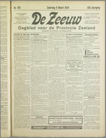 De Zeeuw. Christelijk-historisch nieuwsblad voor Zeeland 1929-03-09