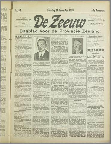 De Zeeuw. Christelijk-historisch nieuwsblad voor Zeeland 1930-12-16