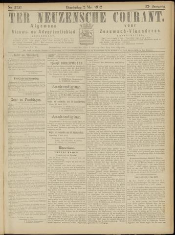 Ter Neuzensche Courant. Algemeen Nieuws- en Advertentieblad voor Zeeuwsch-Vlaanderen / Neuzensche Courant ... (idem) / (Algemeen) nieuws en advertentieblad voor Zeeuwsch-Vlaanderen 1912-05-02