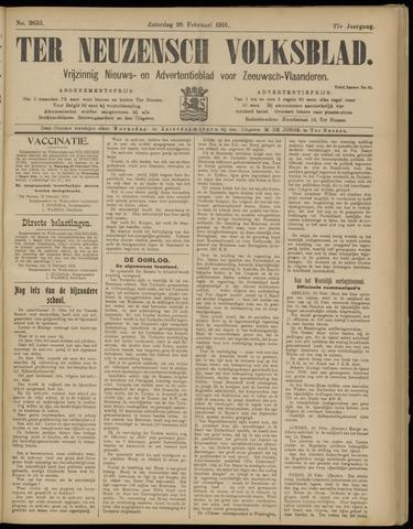 Ter Neuzensch Volksblad. Vrijzinnig nieuws- en advertentieblad voor Zeeuwsch- Vlaanderen / Zeeuwsch Nieuwsblad. Nieuws- en advertentieblad voor Zeeland 1916-02-26