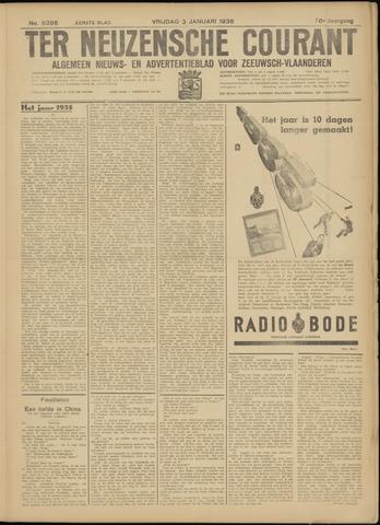 Ter Neuzensche Courant. Algemeen Nieuws- en Advertentieblad voor Zeeuwsch-Vlaanderen / Neuzensche Courant ... (idem) / (Algemeen) nieuws en advertentieblad voor Zeeuwsch-Vlaanderen 1936-01-03