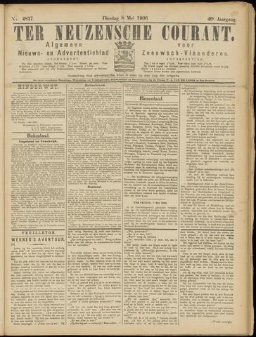 Ter Neuzensche Courant. Algemeen Nieuws- en Advertentieblad voor Zeeuwsch-Vlaanderen / Neuzensche Courant ... (idem) / (Algemeen) nieuws en advertentieblad voor Zeeuwsch-Vlaanderen 1906-05-08