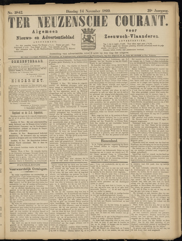 Ter Neuzensche Courant. Algemeen Nieuws- en Advertentieblad voor Zeeuwsch-Vlaanderen / Neuzensche Courant ... (idem) / (Algemeen) nieuws en advertentieblad voor Zeeuwsch-Vlaanderen 1899-11-14