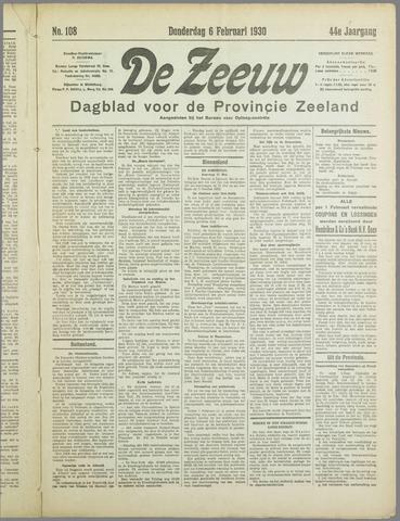 De Zeeuw. Christelijk-historisch nieuwsblad voor Zeeland 1930-02-06