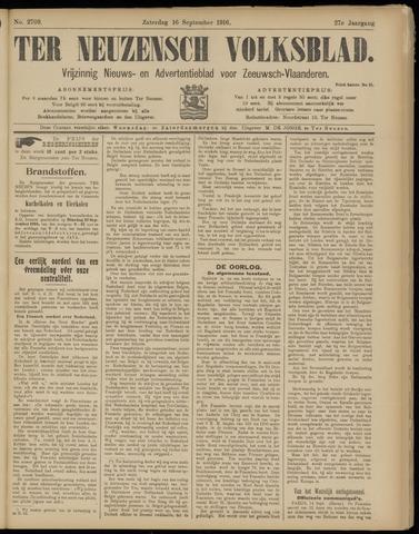 Ter Neuzensch Volksblad. Vrijzinnig nieuws- en advertentieblad voor Zeeuwsch- Vlaanderen / Zeeuwsch Nieuwsblad. Nieuws- en advertentieblad voor Zeeland 1916-09-16