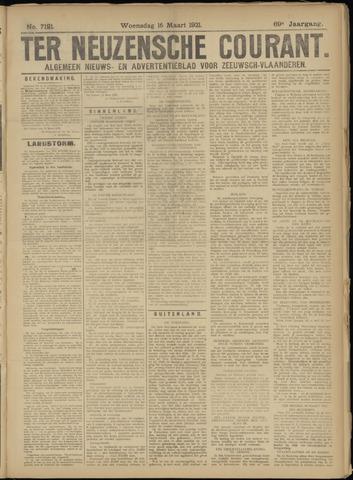 Ter Neuzensche Courant. Algemeen Nieuws- en Advertentieblad voor Zeeuwsch-Vlaanderen / Neuzensche Courant ... (idem) / (Algemeen) nieuws en advertentieblad voor Zeeuwsch-Vlaanderen 1921-03-16
