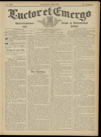 Luctor et Emergo. Antirevolutionair nieuws- en advertentieblad voor Zeeland / Zeeuwsch-Vlaanderen. Orgaan ter verspreiding van de christelijke beginselen in Zeeuwsch-Vlaanderen 1915-04-17