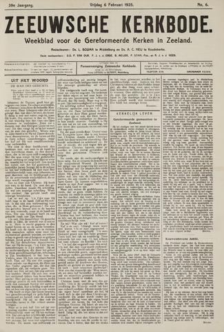 Zeeuwsche kerkbode, weekblad gewijd aan de belangen der gereformeerde kerken/ Zeeuwsch kerkblad 1925-02-06