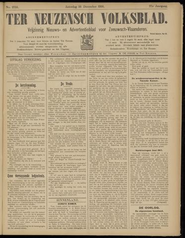 Ter Neuzensch Volksblad. Vrijzinnig nieuws- en advertentieblad voor Zeeuwsch- Vlaanderen / Zeeuwsch Nieuwsblad. Nieuws- en advertentieblad voor Zeeland 1916-12-16