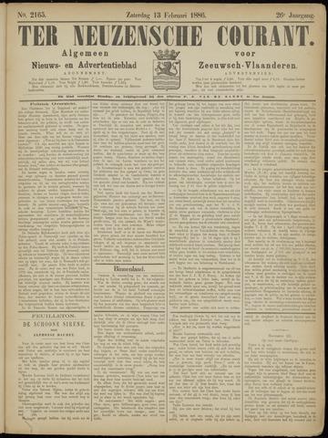 Ter Neuzensche Courant. Algemeen Nieuws- en Advertentieblad voor Zeeuwsch-Vlaanderen / Neuzensche Courant ... (idem) / (Algemeen) nieuws en advertentieblad voor Zeeuwsch-Vlaanderen 1886-02-13