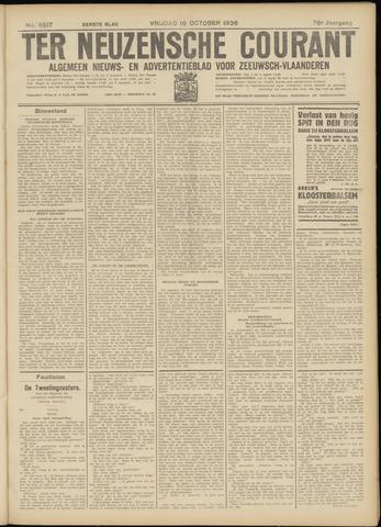 Ter Neuzensche Courant. Algemeen Nieuws- en Advertentieblad voor Zeeuwsch-Vlaanderen / Neuzensche Courant ... (idem) / (Algemeen) nieuws en advertentieblad voor Zeeuwsch-Vlaanderen 1936-10-16