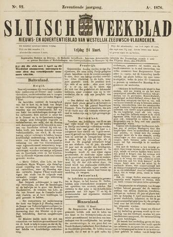 Sluisch Weekblad. Nieuws- en advertentieblad voor Westelijk Zeeuwsch-Vlaanderen 1876-03-24