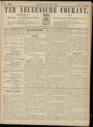Ter Neuzensche Courant. Algemeen Nieuws- en Advertentieblad voor Zeeuwsch-Vlaanderen / Neuzensche Courant ... (idem) / (Algemeen) nieuws en advertentieblad voor Zeeuwsch-Vlaanderen 1901-04-18