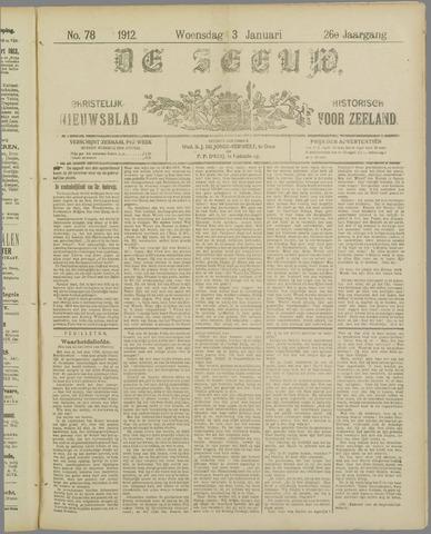 De Zeeuw. Christelijk-historisch nieuwsblad voor Zeeland 1912-01-03