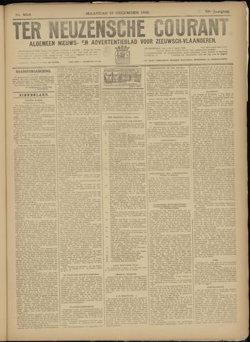 Ter Neuzensche Courant. Algemeen Nieuws- en Advertentieblad voor Zeeuwsch-Vlaanderen / Neuzensche Courant ... (idem) / (Algemeen) nieuws en advertentieblad voor Zeeuwsch-Vlaanderen 1930-12-15