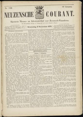 Ter Neuzensche Courant. Algemeen Nieuws- en Advertentieblad voor Zeeuwsch-Vlaanderen / Neuzensche Courant ... (idem) / (Algemeen) nieuws en advertentieblad voor Zeeuwsch-Vlaanderen 1876-11-08