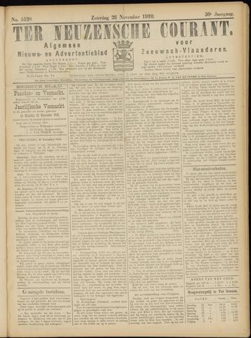 Ter Neuzensche Courant. Algemeen Nieuws- en Advertentieblad voor Zeeuwsch-Vlaanderen / Neuzensche Courant ... (idem) / (Algemeen) nieuws en advertentieblad voor Zeeuwsch-Vlaanderen 1910-11-26