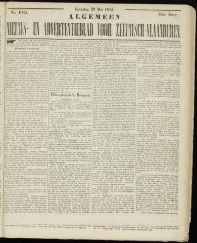 Ter Neuzensche Courant. Algemeen Nieuws- en Advertentieblad voor Zeeuwsch-Vlaanderen / Neuzensche Courant ... (idem) / (Algemeen) nieuws en advertentieblad voor Zeeuwsch-Vlaanderen 1875-05-29